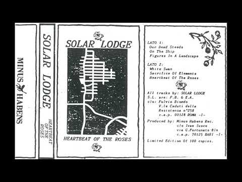 Solar Lodge - Heartbeat Of The Roses