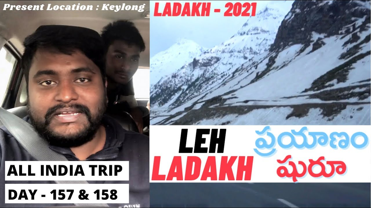 Ladakh Journey in 2021| Snow Mountains of Himalayas | Day - 157 & 158 | All India Trip in 200 Days |