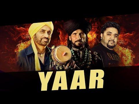 New Punjabi Songs 2016   Yaar   Debi Makhsoospuri Ft. Sain Zahoor   Prince G   Latest Punjabi Song