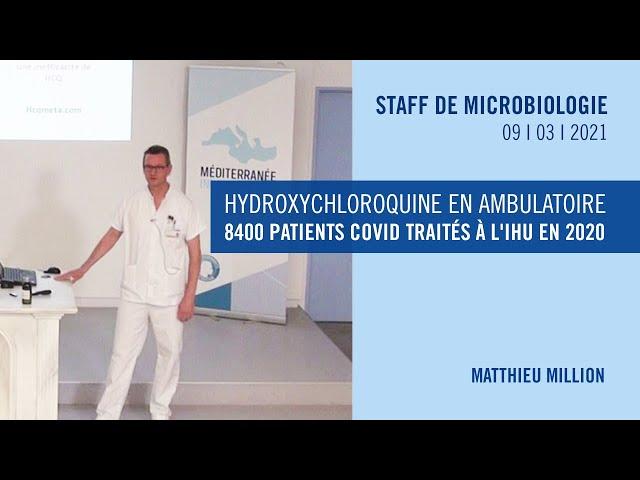 Hydroxychloroquine en ambulatoire : 8400 patients COVID traités à l'IHU en 2020