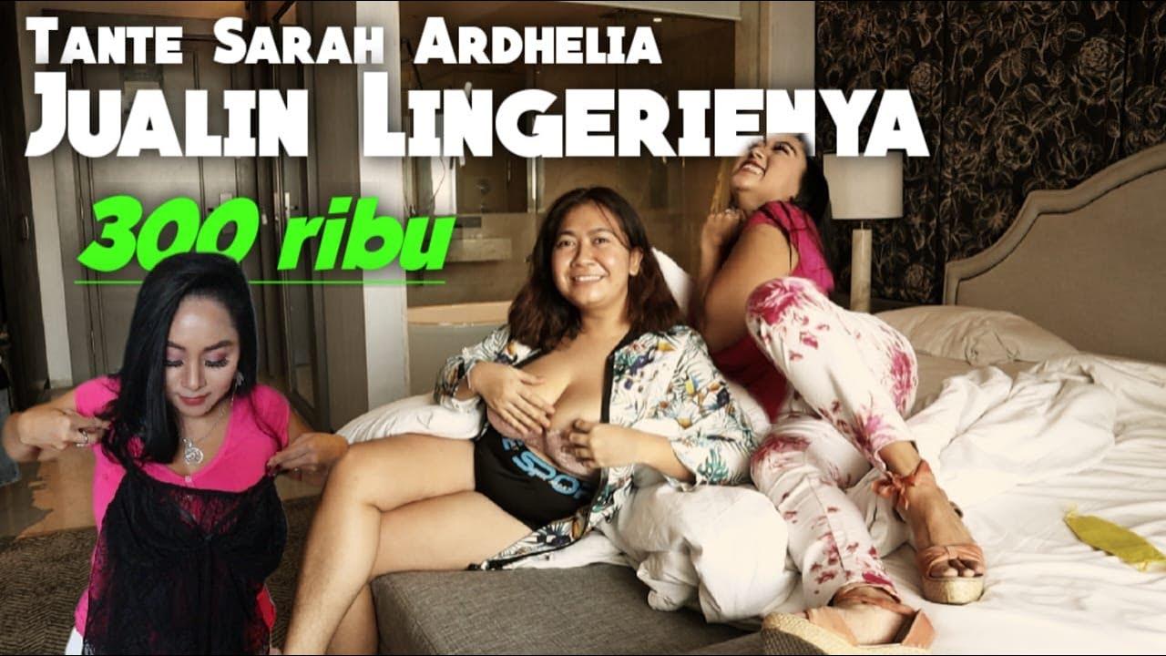 Download TANTE SARAH ARDHELIA JUALIN LINGERIENYA 300 RIBU