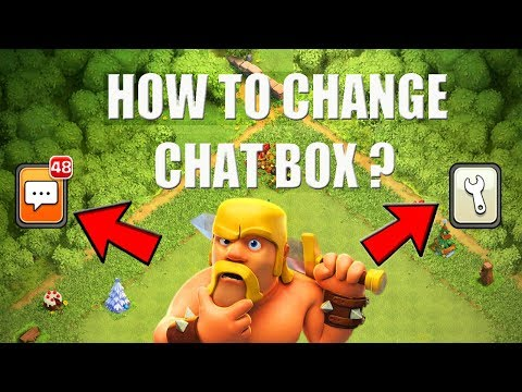 (HINDI) How To Change Chat Box , Settings Designs In Clash Of Clans