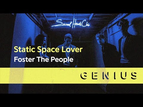 Foster The People -  Static Space Lover (Lyric Video)