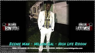 Beenie Man - Million Gal [High Life Riddim] August 2014