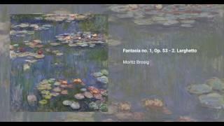 Fantasia no. 1, Op. 53 - 2. Larghetto, Moritz Brosig