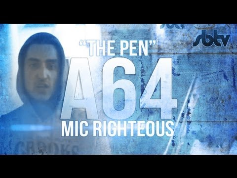 """Mic Righteous - """"The Pen"""" - A64 [S6.EP36]: SBTV"""