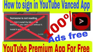 How To Sign In Youtube Vanced App Youtube Premium App Micro G App Youtube Vanced Sign In Youtube