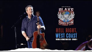 Hell Right, West Coast | Friends and Heroes Tour 2020 (Ep. 4)