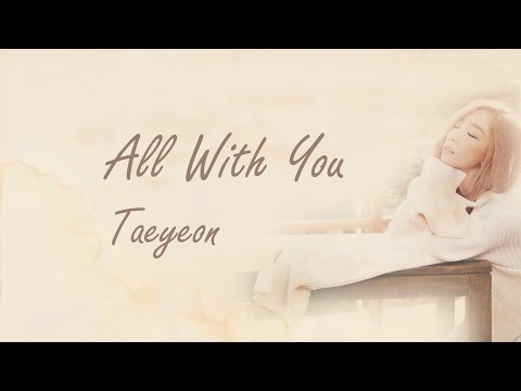 All With You  TAEYEON 태연 HANROMENG LYRICS
