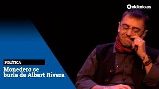 Monedero se burla de Rivera por sus críticas en televisión