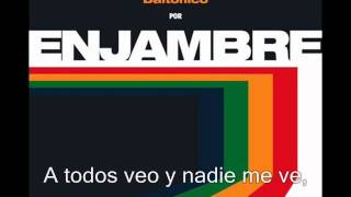 Enjambre - Dulce Soledad (Lyrics)