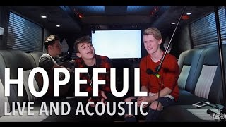 Bars and Melody - Hopeful (Live & Acoustic On The Tour Bus)