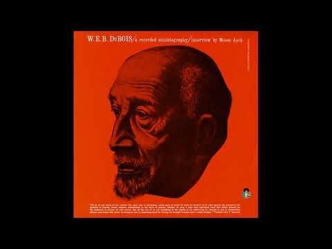 Dr. W.E.B. DuBois: A Recorded Autobiography [1961]