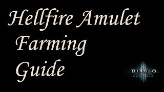 Detailed Hellfire Amulet Farming Guide - Uber Diablo Tips - Diablo 3 Reaper of Souls