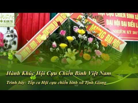 Hành khúc Hội Cựu Chiến Binh Việt Nam - Trình bày: Tốp ca cựu chiến  binh xã Tịnh Giang