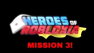 ROBLOX HEROES DE ROBLOXIA: MISSION 3!