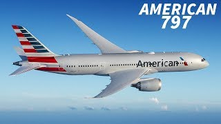 AMERICAN AIRLINES Still EYEING The BOEING 797
