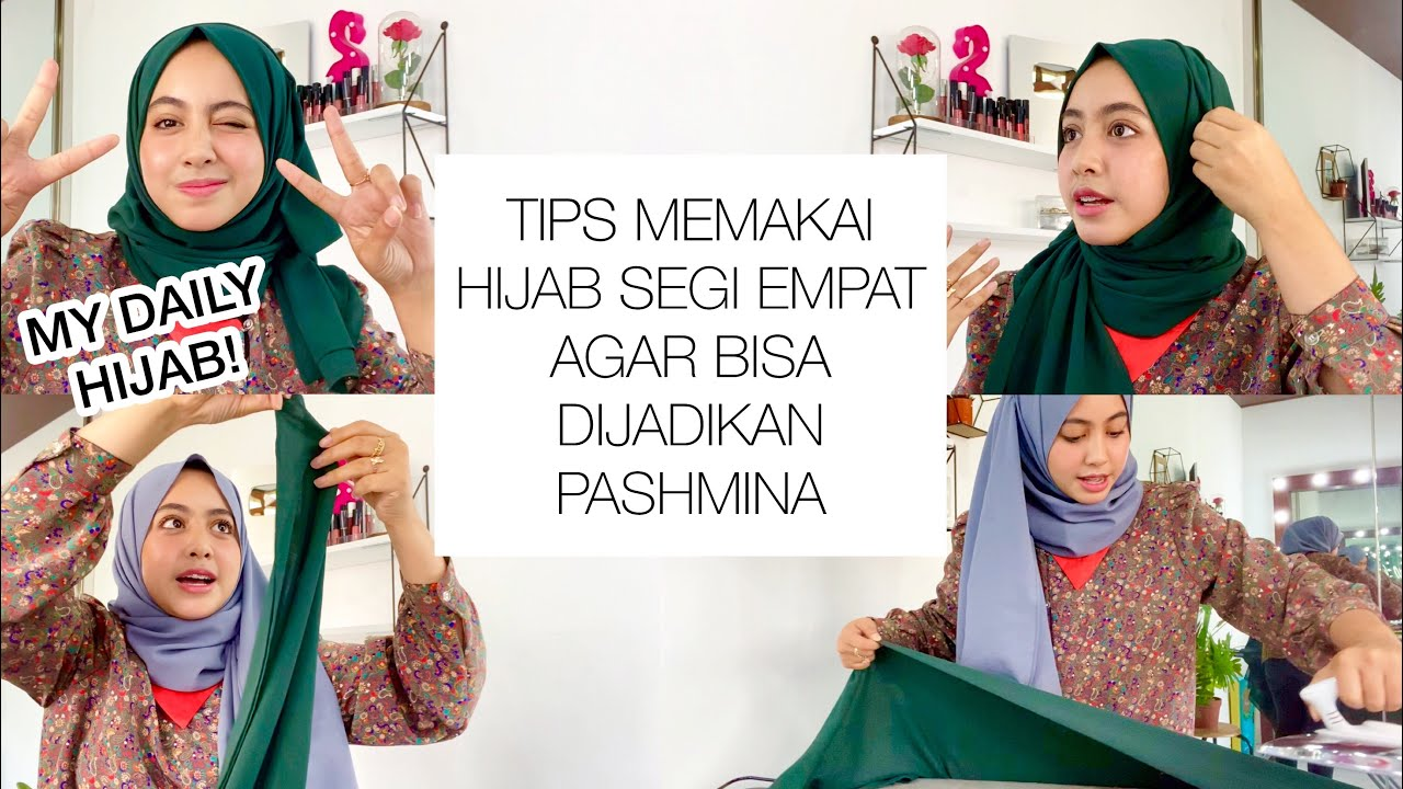 Tutorial Hijab Segi Empat Jadi Pashmina Bahan Yang Enak Dan Bagus Cara Pakai Dll Youtube
