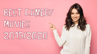 Best Comedy Movies 2019/2020: See the funniest top comedies