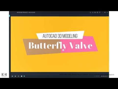 AUTOCAD BUTTERFLY VALVE VIDEO