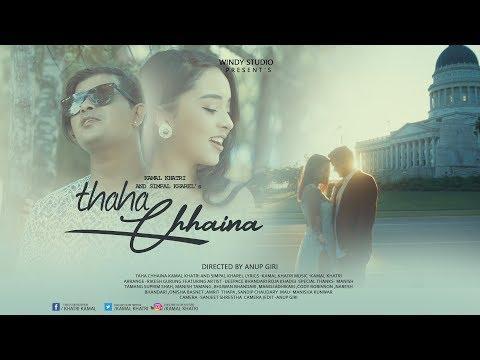 Thaha Chhaina - Kamal Khatri | Simpal Kharel ft. Dipesh Bhandari/ Roja Khadgi | New Nepali Song 2018