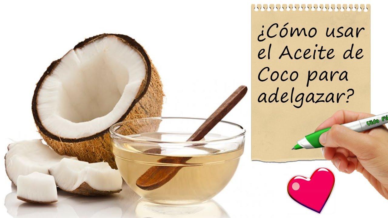 Como usar aceite de coco para adelgazar