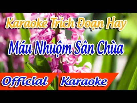 ★ Trích Đoạn Máu Nhuộm Sân Chùa Karaoke | Minh Cảnh Karaoke ✔