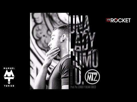 Una Lady Como Tú - MTZ | Manuel Turizo (Versión Original)