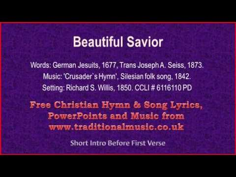 Beautiful Savior(Crusaders Hymn) - Hymn Lyrics & Music