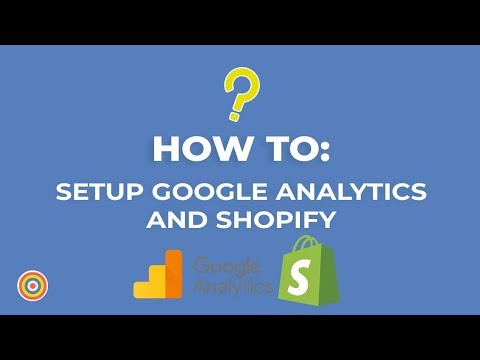 Shopify in 21 Days Lesson 12: Tracking with Google Analytics