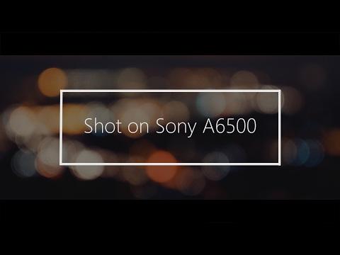 Sony A6500 Slow Motion 120fps & 4k Sample Film