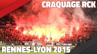 CRAQUAGE FUMI ET CLAPPING | RENNES - LYON