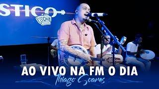 Thiago Soares Ao Vivo na FM O Dia