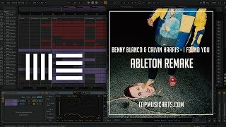 benny blanco & Calvin Harris - I Found You Ableton Only (House Template)