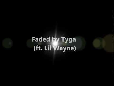 Tyga - Faded [Lyrics]