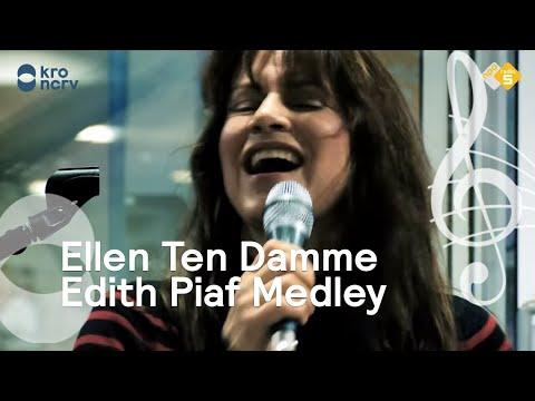 Ellen Ten Damme |  Edith Piaf Medley | Live bij Volgspot
