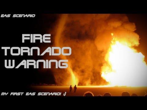EAS Scenario: Fire Tornado Warning