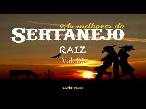 As Melhores do Sertanejo Raiz ll Volume 05 ll CWB