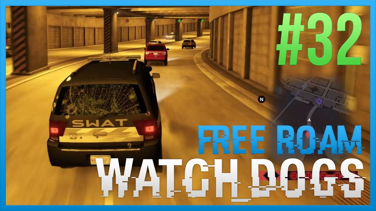 How To Get To Free Roam In Watch Dogs