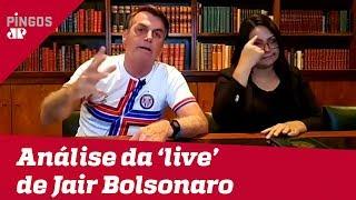 Comentaristas analisam 'live' de Bolsonaro de 27/02/20
