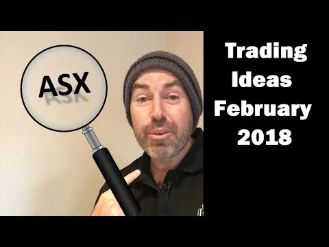 43. ASX Trading Ideas for February 2018