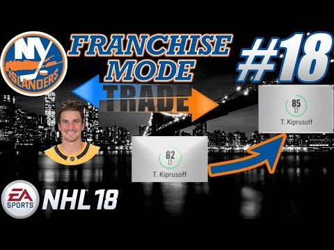"NHL 18 Franchise Mode - New York Islanders #18 ""Trading a Star - BREAKOUT"""