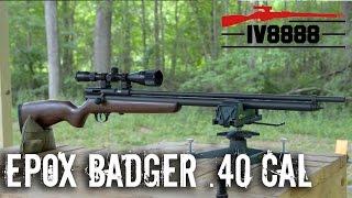 Epox Badger .40 Caliber Air Rifle Preview