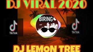 Download DJ TERBARU 2020💖DJ LEMON TREE💖VIRAL TIK TOK