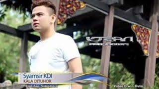 Download Mp3 Kala Di Tuhor Syamsir Kdi  Offcial Musik Video