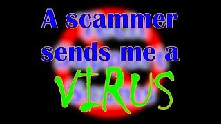 A scammer sends me a virus! - Part 1