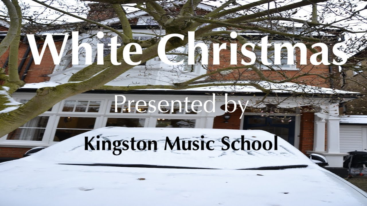 Christmas Video #7: White Christmas Performed by the Kingston Music School Teachers ☃️ ❄️