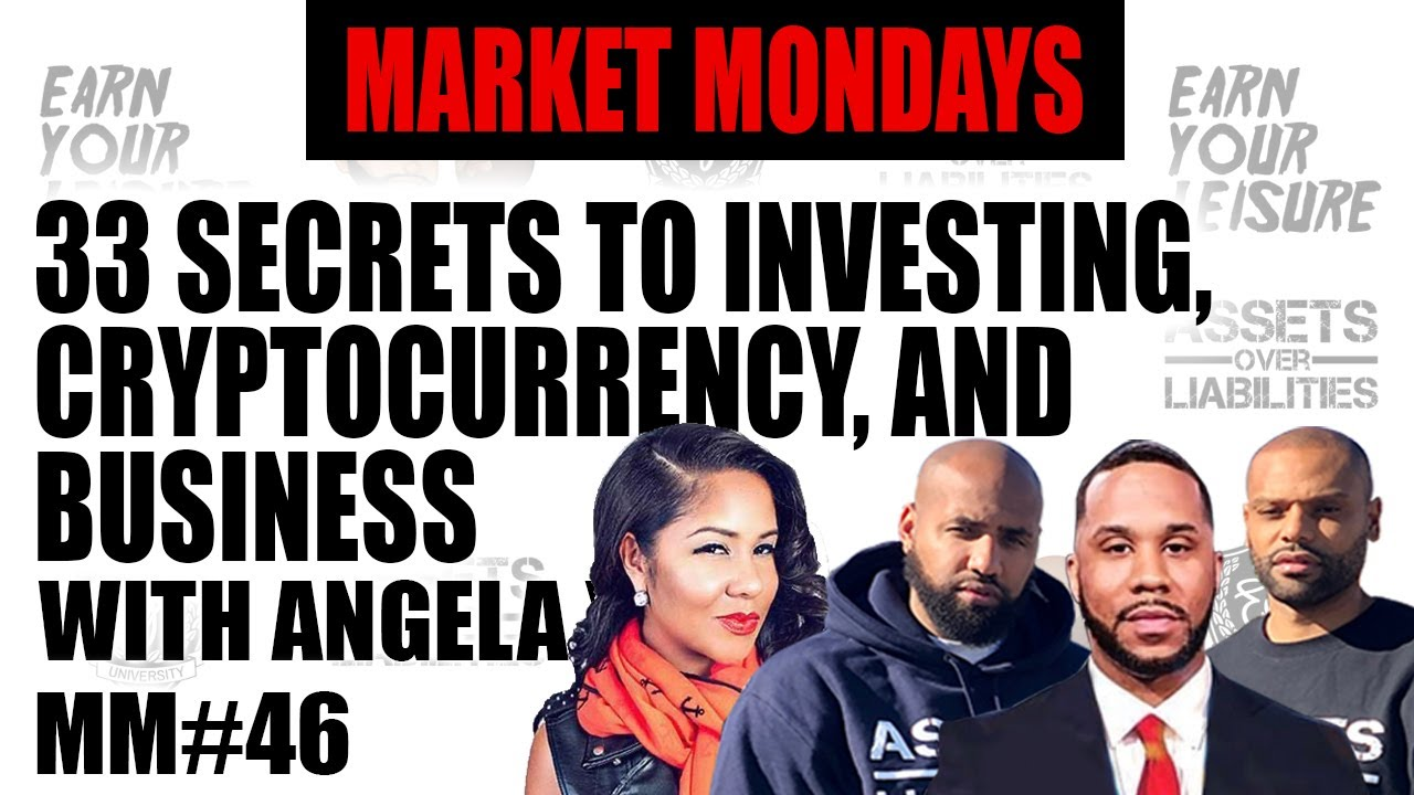 33 secrets to investing, Cryptocurrency, and Business with Angela Yee