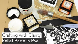 Stencilling How To - Relief Paste in Rye