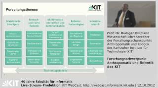 Forschungsschwerpunk Anthropomatik und Robotik des Karlsruher Instituts für Technologie (KIT)